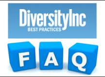 Frequently Asked Questions: How to Best Use DiversityInc Best Practices (DIBP)