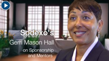 Sodexo's Gerri Mason Hall on Sponsorship and Mentors