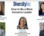 Webinar Recap: How to Be a More Inclusive Leader
