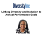Webinar Recap: Linking Diversity and Inclusion to Annual Performance Goals
