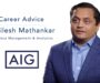 AIG's Shailesh Mathankar Discusses 'The Big Picture'