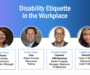 Webinar Recap: Disability Etiquette in the Workplace