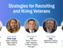 Webinar Recap: Strategies for Recruiting and Hiring Veterans